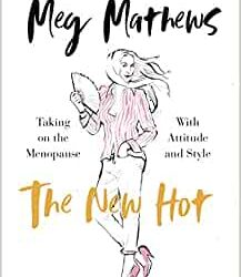 """The New Hot"" by Meg Matthews"